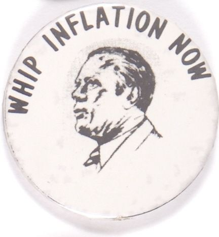 Lot Detail Gerald Ford Whip Inflation Now