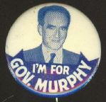 I'm for Governor Murphy, Michigan