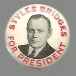 Styles Bridges for President