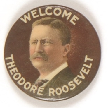 Welcome Theodore Roosevelt Multicolor Celluloid