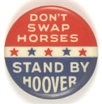 Hoover Dont Swap Horses