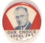 Roosevelt Our Choice LWIU Pin