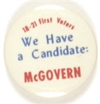 McGovern We Have a Candidate