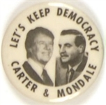 Carter-Mondale Lets Keep Democracy