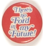 Theres a Ford in My Future