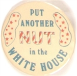 Put Another Nut in the White House