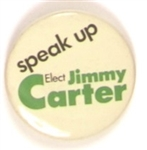 Speak Up for Jimmy Carter Georgia Gov. Pin