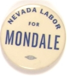 Nevada Labor for Mondale