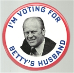 Im Voting for Bettys Husband