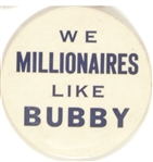 Robert Kennedy, We Millionaires Like Bubby