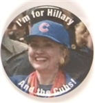 I am for Hillary and the Cubs