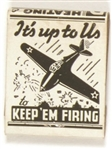 Keep Em Firing Matchbook
