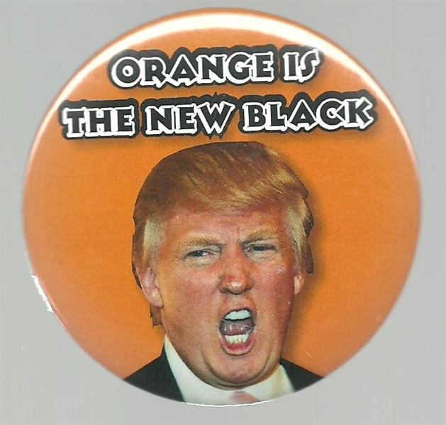 Trump Orange is the New Black