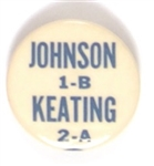 Johnson 1-B, Keating 2-A New York Split Ticket Pin