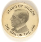 Stand By Wilson, Man on the Job