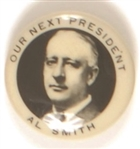 Al Smith Our Next President