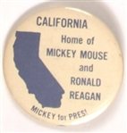 California Home of Mickey Mouse and Ronald Reagan