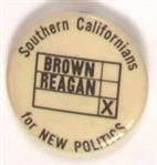 Reagan, Brown Southern Californians for New Politics