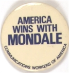 Communications Workers America Wins With Mondale