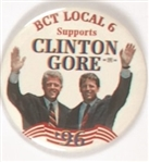 BCT Local 6 Supports Clinton and Gore