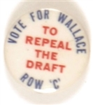 Vote for Wallace to Repeal the Draft