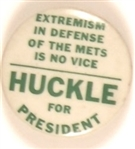 Wilbur Huckle Extremism in Defense of the Mets is No Vice