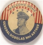 Welcome Home General MacArthur