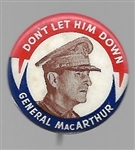 MacArthur Dont Let Him Down
