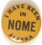 I Have Been in Nome, Alaska