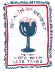 More Beer, Less Taxes 18th Amendment Textile