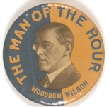 Woodrow Wilson the Man of the Hour