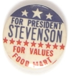 Stevenson for Values Food Mart