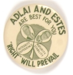 Adlai and Estes are Best Right Will Prevail