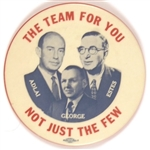 Adlai, Estes and George the Team for You