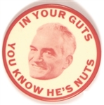 Goldwater in Your Guts You Know He's Nuts