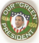 Obama Our Green President