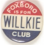 Foxboro is for Willkie