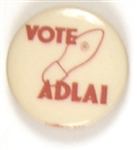 Vote Adlai Scarce Hole in Shoe Celluloid