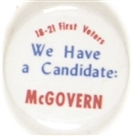 McGovern First Voters We Have a Candidate