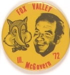 Fox Valley for McGovern