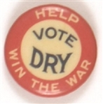 Vote Dry Help Win the War