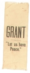 Grant Let Us Have Peace Ribbon