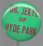 Dr. Jekyll of Hyde Park