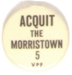 Acquit the Morristown 5