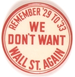 FDR We Don't Want Wall Street Again