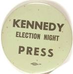 Rare Kennedy Election Night Press Pin