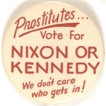 Prostitutes Vote for Nixon or Kennedy, We Don't Care Who Gets In