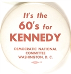 It's the 60's for Kennedy