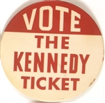 Vote the Kennedy Ticket 4 Inch Celluloid