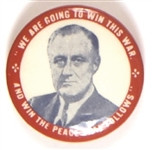 FDR Win the War and the Peace that Follows